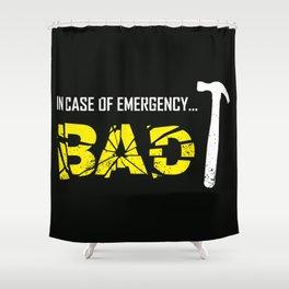 Emergency Break Shower Curtain