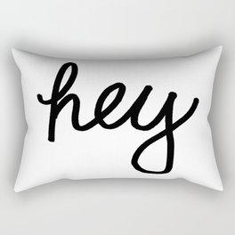 Hey Rectangular Pillow