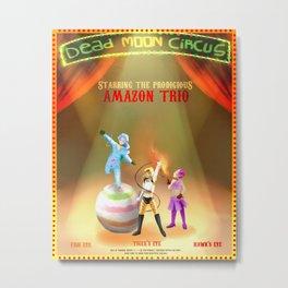 Dead Moon Circus' superstar Trio Metal Print