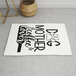 Dog Mother Coffee Lover Funny Typography Rug