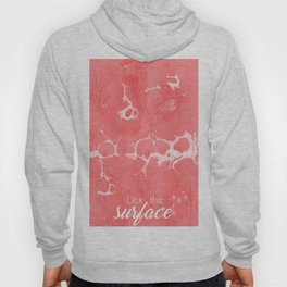 Lick The Surface Hoody