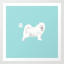 samoyed funny farting dog breed pure breed pet gifts Art Print