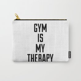 Gym is my therapy Carry-All Pouch