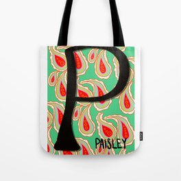 Paisley starts with P Tote Bag