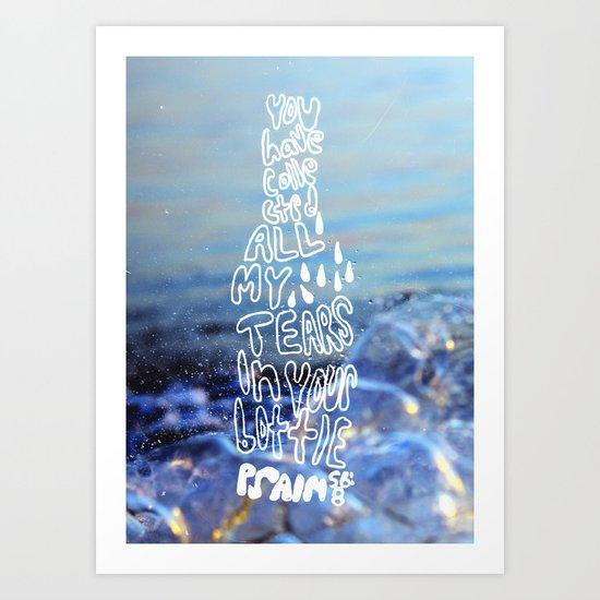 Psalm 56:8 Art Print