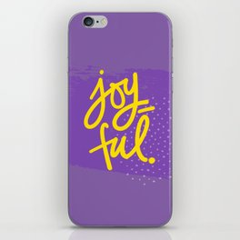 The Fuel of Joy iPhone Skin
