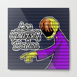 Lose Yourself to Dance Metal Print