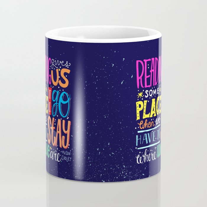 Let's Go Someplace Coffee Mug