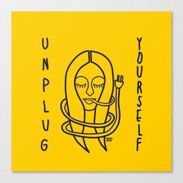 unplug yourself Canvas Print