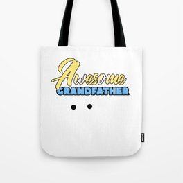 Relatives Family Kinship Ancestry Household Love Bloodline Ancestry Awesome Grandfather Gift Tote Bag