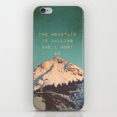THE MOUNTAIN IS CALLING AND I MUST GO iPhone Skin