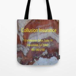 Collusion Insurance Tote Bag