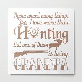 Hunting Grandpa Metal Print