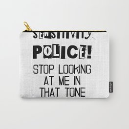 Sensitivity Police Carry-All Pouch