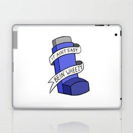 It Ain't Easy Bein' Wheezy Laptop & iPad Skin