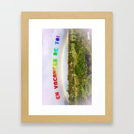 Carte Postale - En vacances de toi Framed Art Print