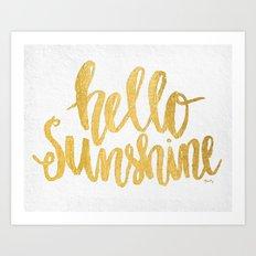 Hello Sunshine by Misty Diller Art Print