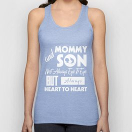 Mommy And Son Not Always Eye To Eye But Always Heart To Heart T-Shirt Unisex Tank Top