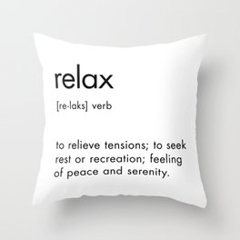 Relax Definition Throw Pillow