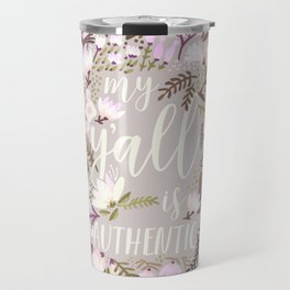 My Y'all is Authentic – Spring Palette Travel Mug