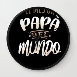 El Mejor Papa Del Mundo Camisa Dia del Padre Ropa Wall Clock