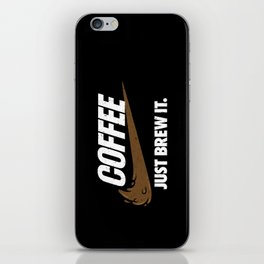 Just Brew It iPhone Skin