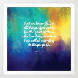 Romans 8:28, Encouraging Scripture Art Print
