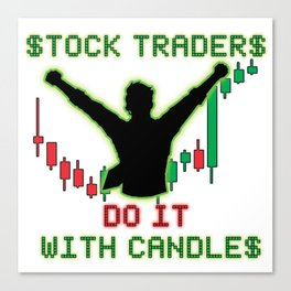 Stock Traders Do It! Canvas Print