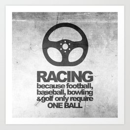 Racing Quotes Art Print