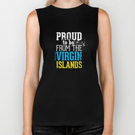 I'm [ Proud to be from the Virgin Islands ]. Biker Tank