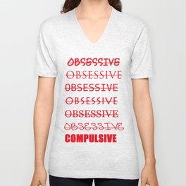 Obsessive Compulsive Unisex V-Neck