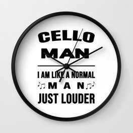 Cello Man Like A Normal Man Just Louder Wall Clock
