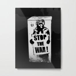 STOP THE WAR ! Metal Print