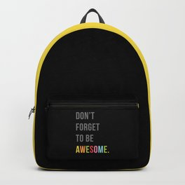 Be Awesome 2 Funny Quote Backpack