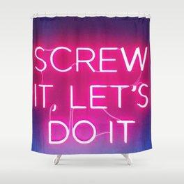 screw it Shower Curtain