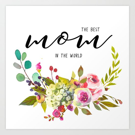 The best mom   Mother's day Art Print