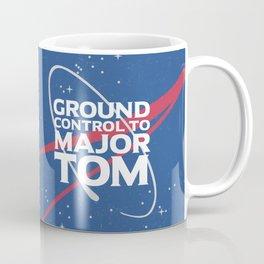 Ground Control to Major Tom Coffee Mug