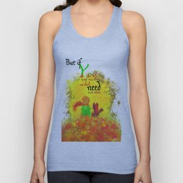 The Little Prince | Quotes | But if you tame me, then we shall need each other. Part 1 of 3 | #B2 Unisex Tank Top
