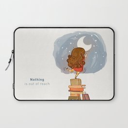 Nothing is out of reach Laptop Sleeve