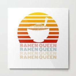 Ramen Queen Japanese Noodles Vintage Retro Style Japan Metal Print