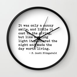 It was only a sunny smile - Fitzgerald quote Wall Clock