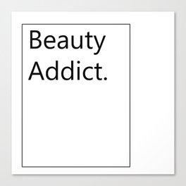 Fashion City: Beauty Addict Canvas Print