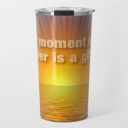 Every moment on the river is a gift. Travel Mug