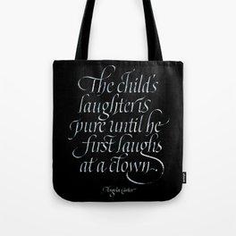 Laugh at a clown Tote Bag