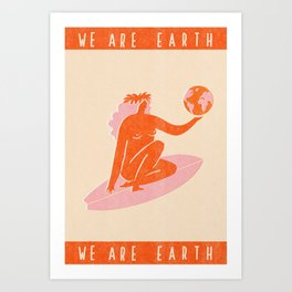 We are Earth Art Print