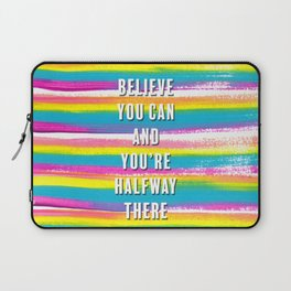 Believe You Can Theodore Roosevelt Quote with Rainbow Stripes Laptop Sleeve