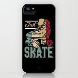 Just Skate | Retro Roller Skating iPhone Case
