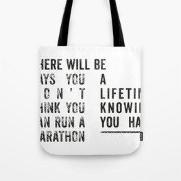 Run a Marathon Tote Bag