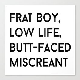 Butt-Faced Miscreant Gilmore Girls Canvas Print
