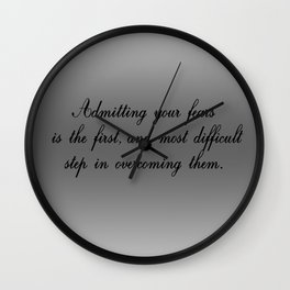 Admitting Your Fears Wall Clock